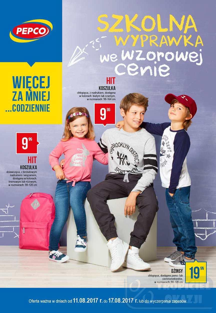 Gazetka promocyjna Pepco do 17/08/2017 str.0