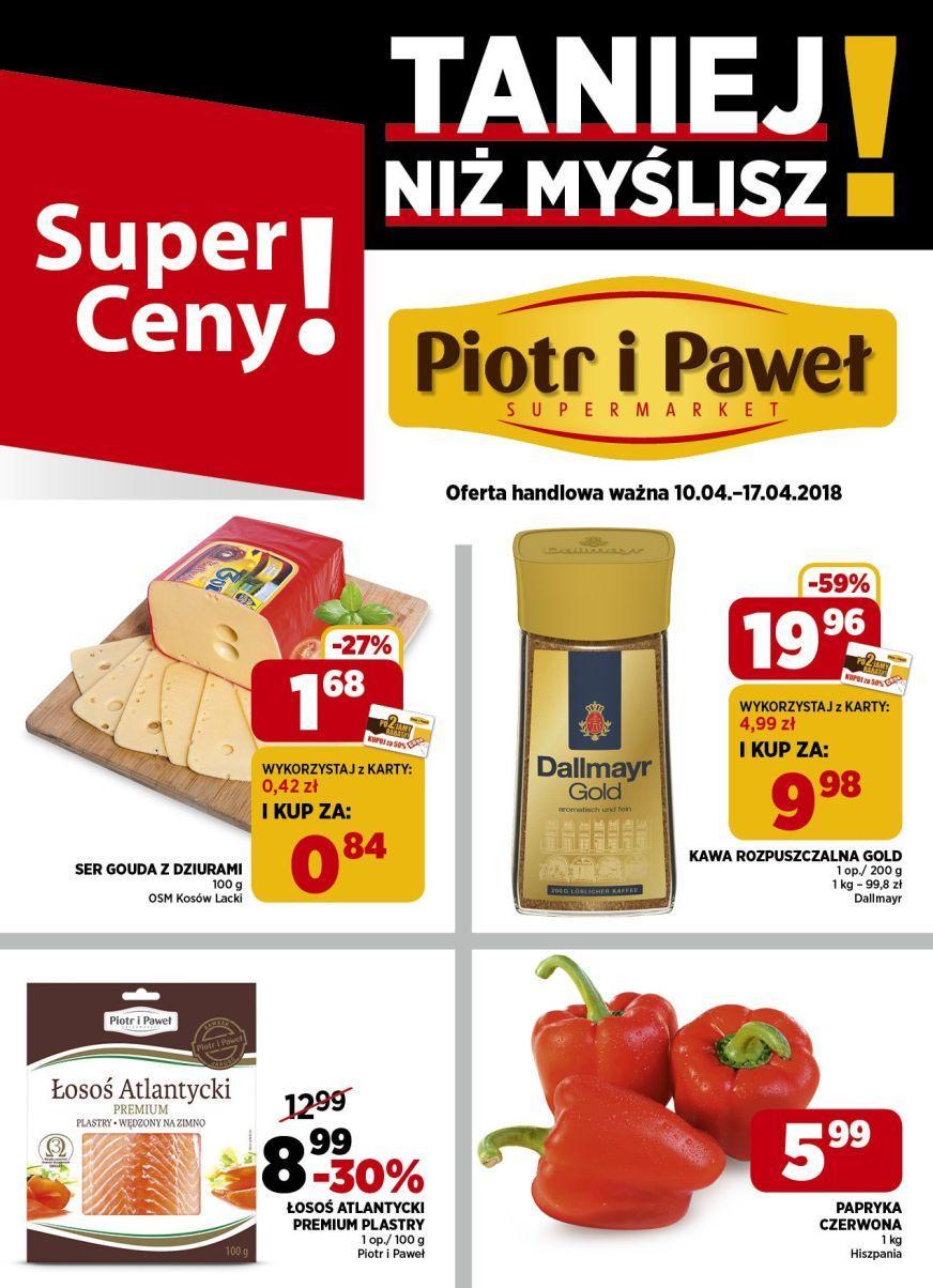 Gazetka promocyjna Piotr i Paweł do 17/04/2018 str.0