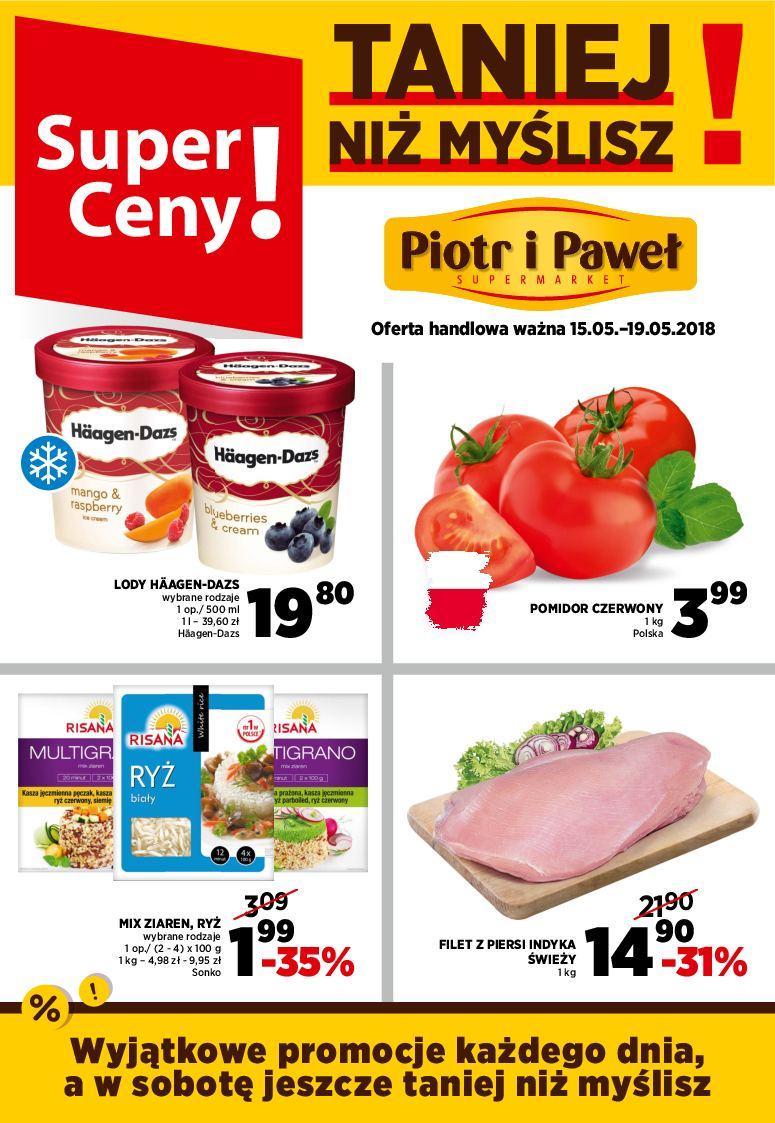 Gazetka promocyjna Piotr i Paweł do 19/05/2018 str.0