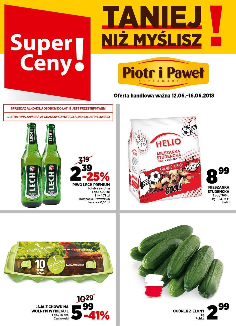 Gazetka promocyjna Piotr i Paweł do 16/06/2018 str.0