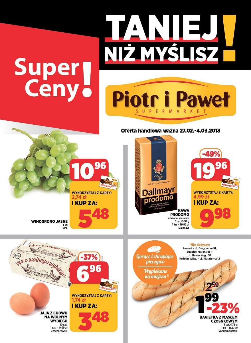 Gazetka promocyjna Piotr i Paweł do 04/03/2018 str.0